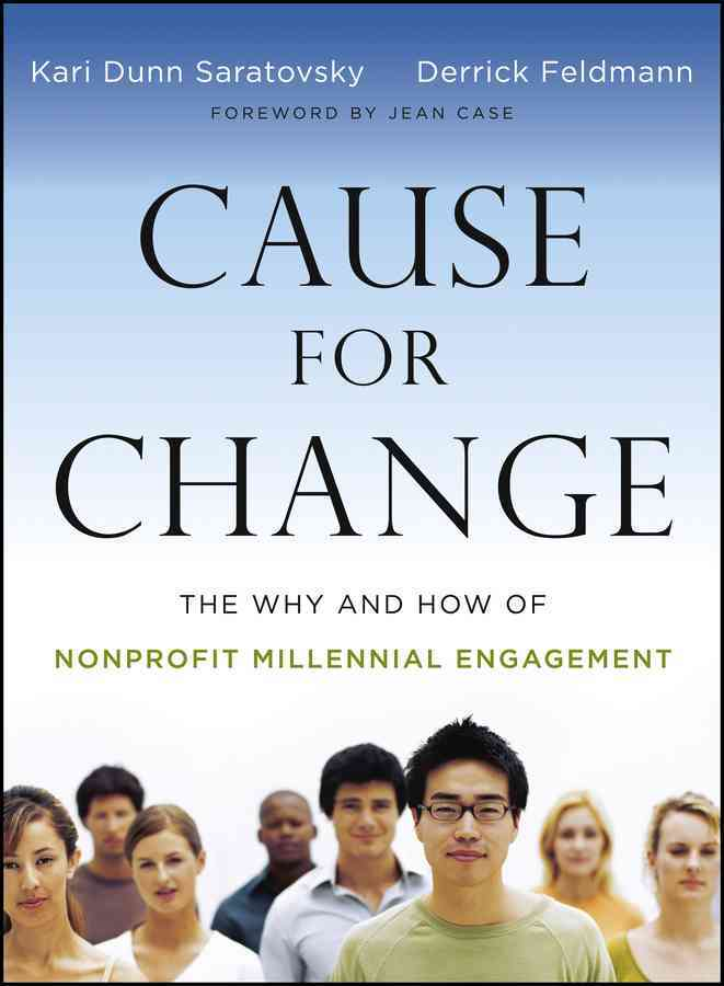 Cause for Change By Saratovsky, Kari Dunn/ Feldmann, Derrick